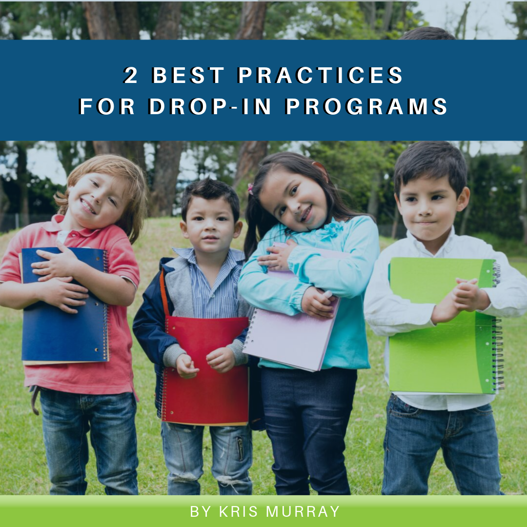 2 Best Practices for Drop-In Programs