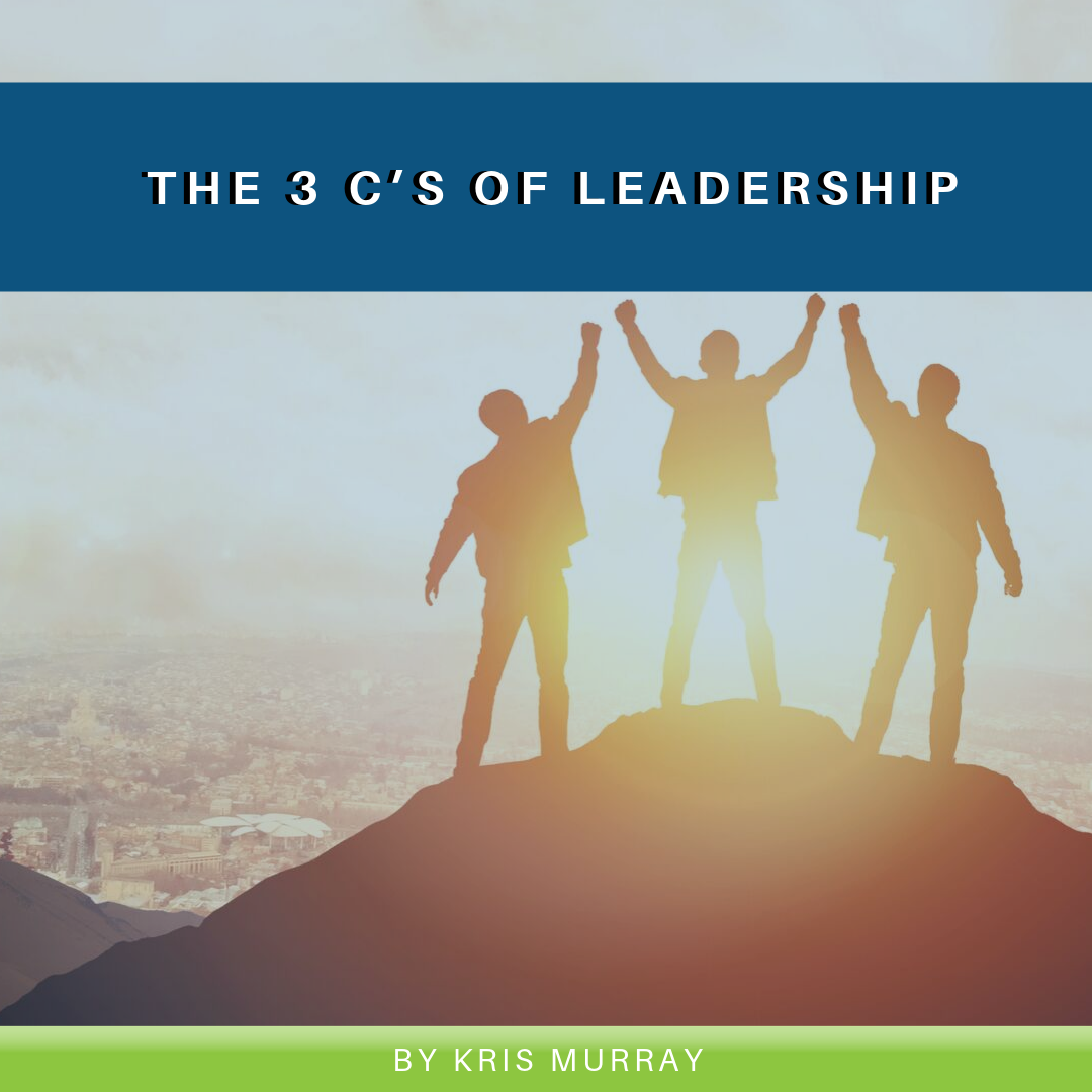 The 3 C's of Leadership