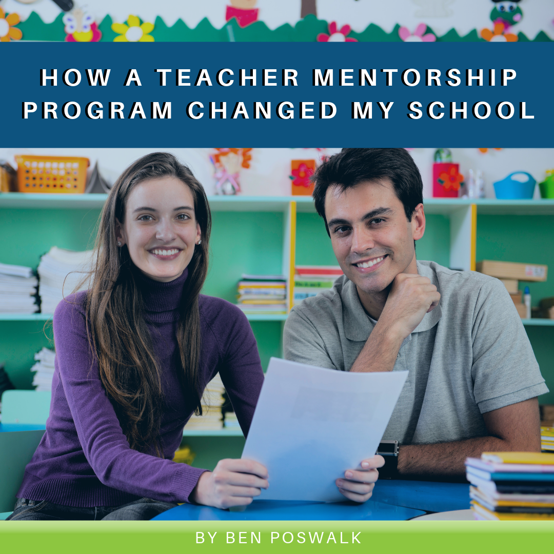How a Teacher Mentorship Program Changed My School