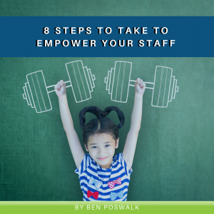 8 Steps to Take to Empower Your Staff