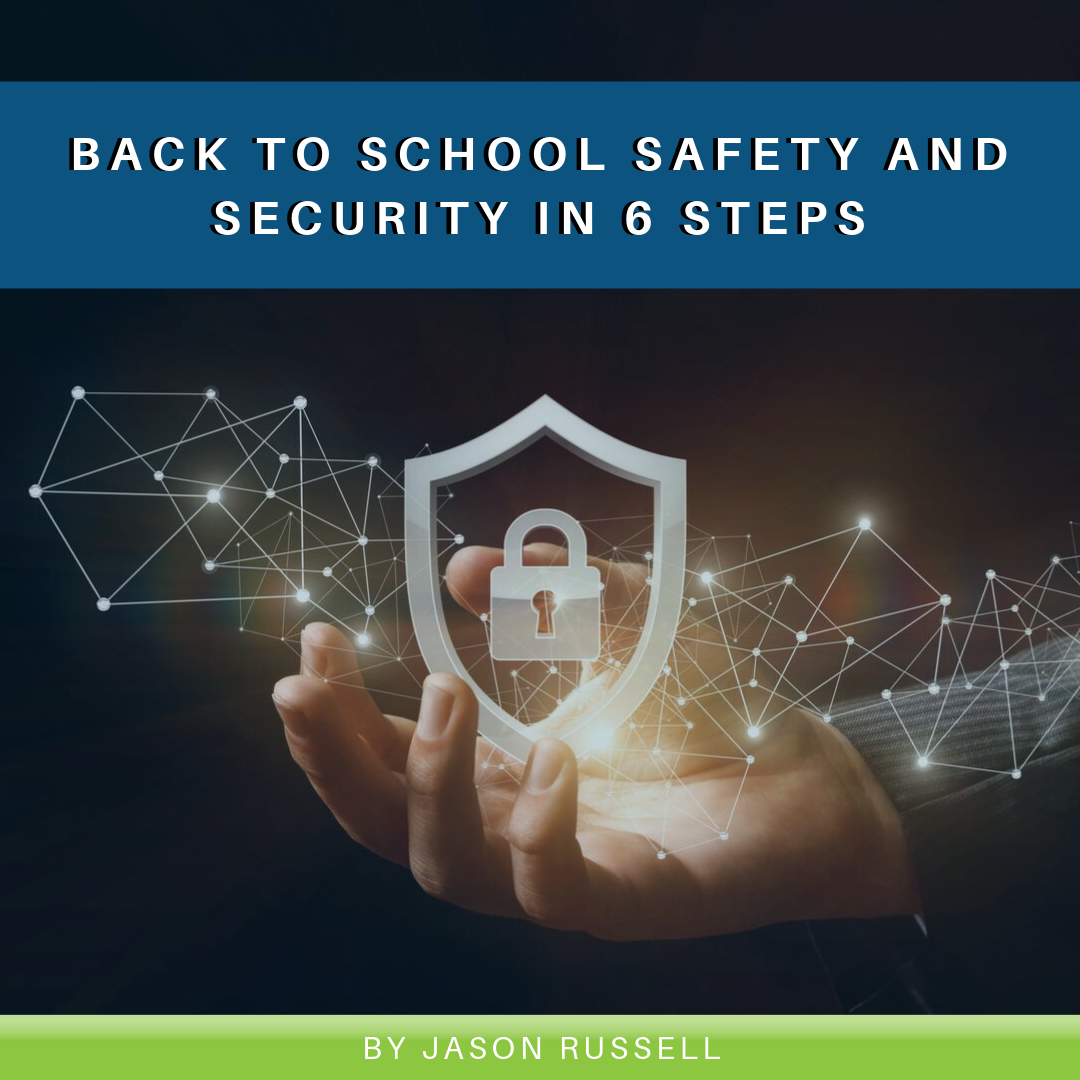 Back to School Safety and Security in 6 Steps