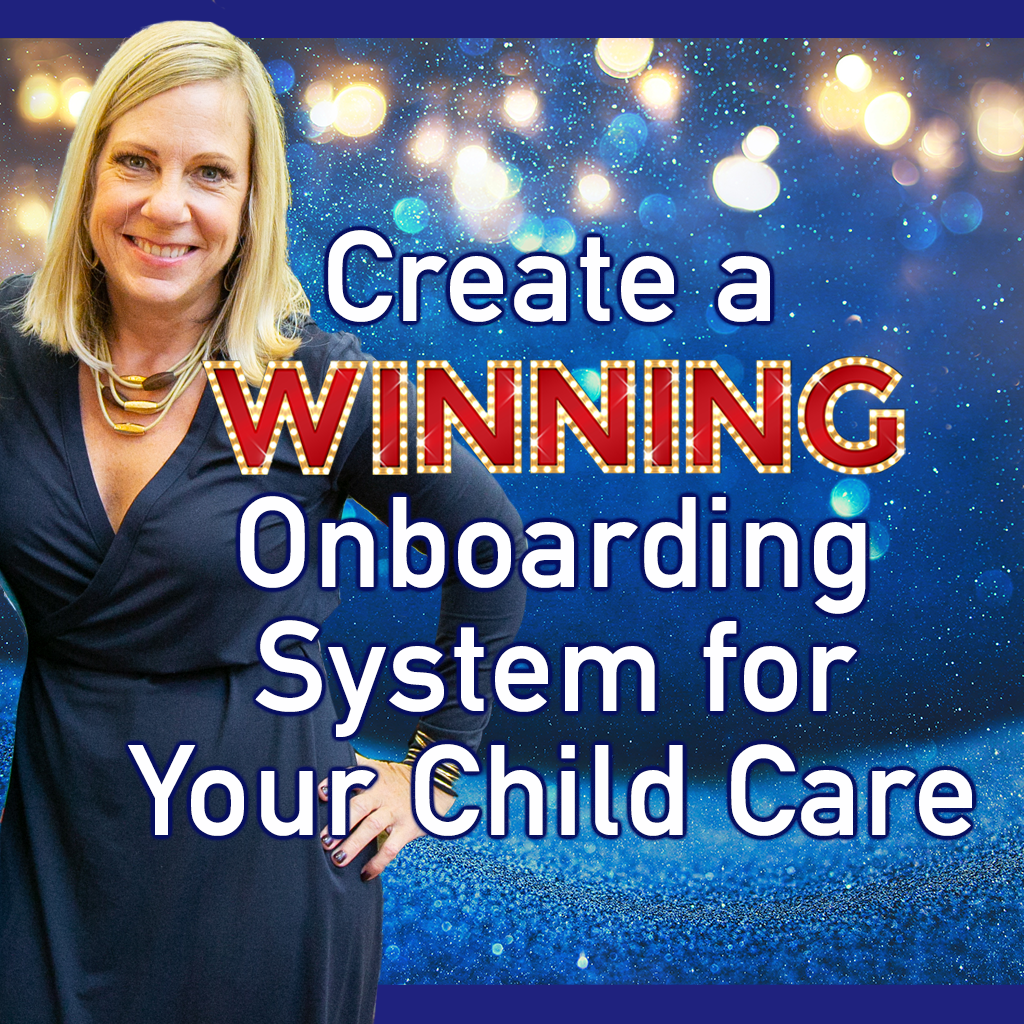 Create a Winning Onboarding System for Your Child Care