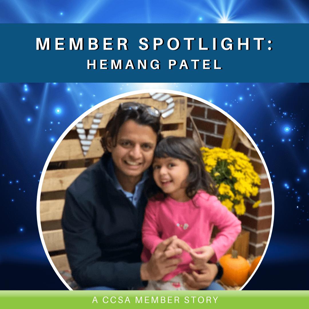 Member Spotlight: Hemang Patel