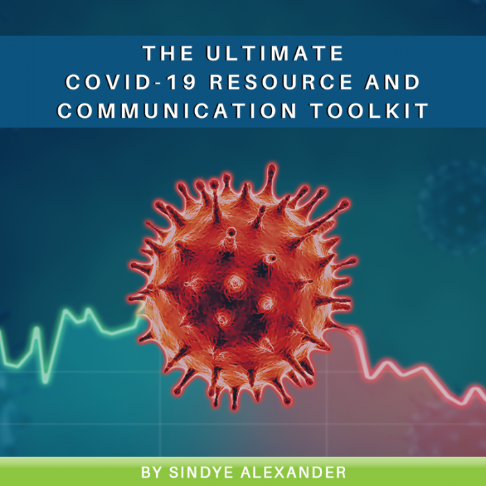 The Ultimate COVID-19 Resource and Communication Toolkit