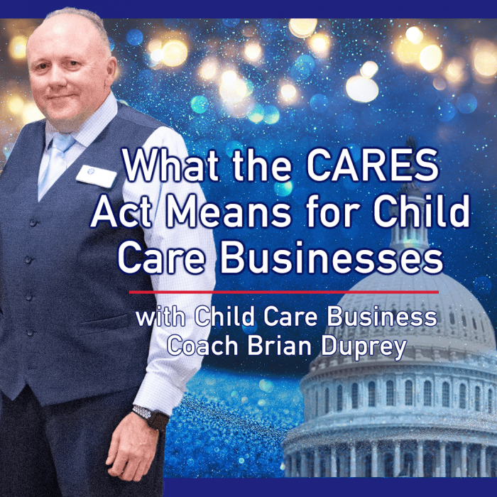 What the CARES Act Means for Child Care Businesses