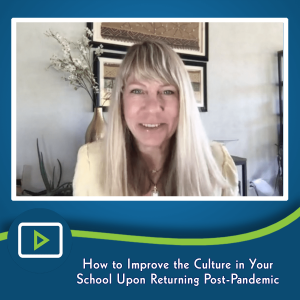 How to Improve the Culture in Your School Upon Returning Post-Pandemic