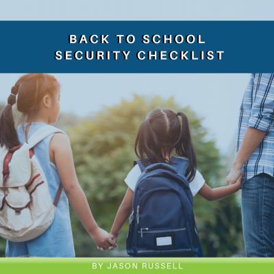 Back to School Security Checklist