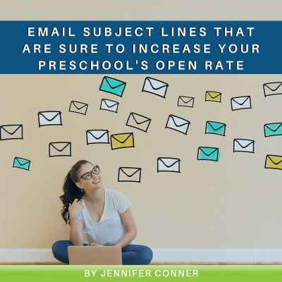 Email Subject Lines That Are Sure to Increase Your Preschool's Open Rate-min